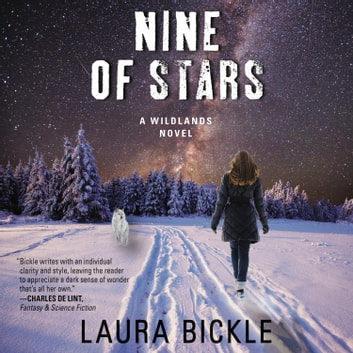 Nine of Stars - A Wildlands Novel Áudiolivro by Laura Bickle