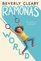 Ramona's World ebook by Beverly Cleary, Jacqueline Rogers
