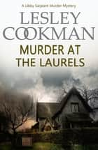 Murder at the Laurels ebook by Lesley Cookman