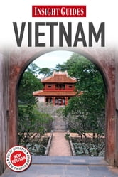 Insight Guides: Vietnam ebook by Insight Guides