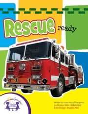 Rescue Ready Sound Book ebook by Kim Mitzo Thompson, Karen Mitzo Hilderbrand, Angelee Randlett,...