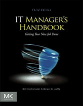 IT Manager's Handbook - Getting your new job done ebook by Bill Holtsnider,Brian D. Jaffe