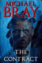 The Contract ebook by Michael Bray