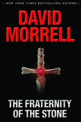 The Fraternity of the Stone ebook by David Morrell