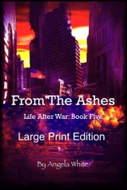 From The Ashes LP ebook by Angela White
