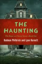 The Haunting ebook by Rodman Philbrick, Lynn Harnett