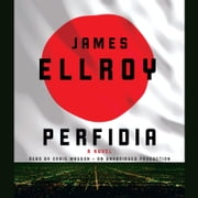 Perfidia - A novel audiobook by James Ellroy
