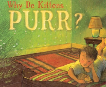 Why Do Kittens Purr? - with audio recording ebook by Marion Dane Bauer