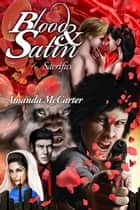 Sacrifices (Blood and Satin 3) ebook by Amanda McCarter