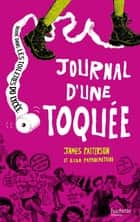 Journal d'une toquée ebook by James Patterson, Lisa Papademetriou
