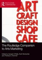 The Routledge Companion to Arts Marketing ebook by