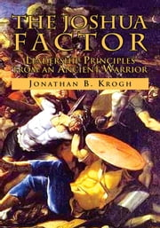The Joshua Factor ebook by Jonathan B. Krogh