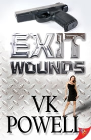 Exit Wounds ebook by VK Powell