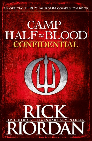Camp Half-Blood Confidential (Percy Jackson and the Olympians) ekitaplar by Rick Riordan