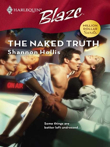 The Naked Truth ebook by Shannon Hollis