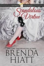 Scandalous Virtue - A Regency Historical Romance ebook by Brenda Hiatt