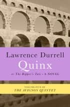 Quinx ebook by Lawrence Durrell