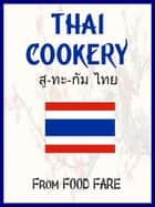 Thai Cookery ebook by Shenanchie O'Toole, Food Fare