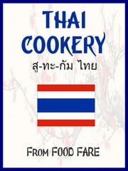 Thai Cookery ebook by Shenanchie O'Toole,Food Fare