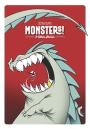 Monsters! and Other Stories ebook by Gustavo Duarte