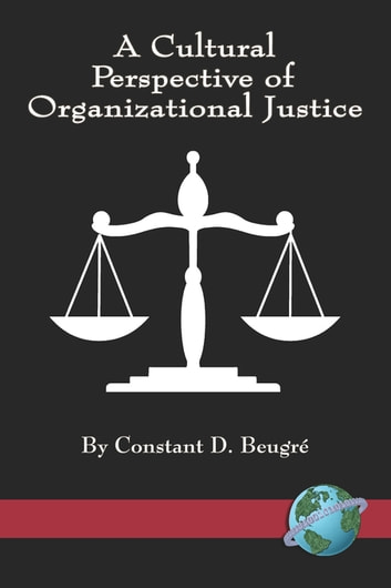 A cultural perspective of organizational justice ebook by constant d a cultural perspective of organizational justice ebook by constant d beugre fandeluxe Gallery