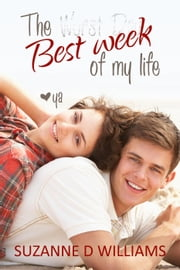 The Best Week Of My Life ebook by Suzanne D. Williams