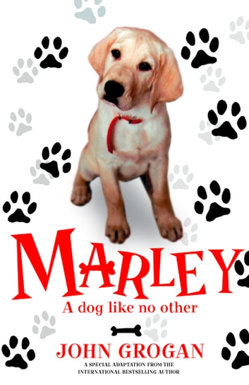 Marley a dog like no other ebook by john grogan 9780007310609 marley a dog like no other ebook by john grogan fandeluxe Image collections