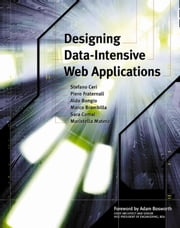 Designing Data-Intensive Web Applications ebook by Ceri, Stefano