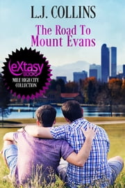 The Road To Mount Evans ebook by L.J. Collins
