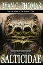 Salticidae ebook by Ryan C. Thomas