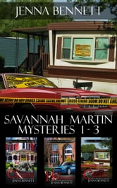 Savannah Martin Mysteries 1-3 ebook by Jenna Bennett