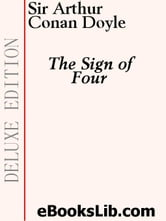 The Sign of Four ebook by Doyle, Arthur Conan