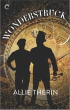 Wonderstruck - A Paranormal Historical Romance ebook by