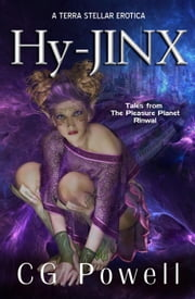 Hy-Jinx - Terra Stellar Erotica ebook by CG Powell