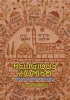 Religious-Zionism: History and Ideology ebook by Dov Schwartz, Batya Stein