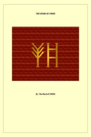 The Word of YHWH ebook by The Word of YHWH