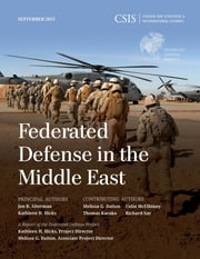 Federated Defense in the Middle East ebook by Jon B. Alterman,Kathleen H. Hicks