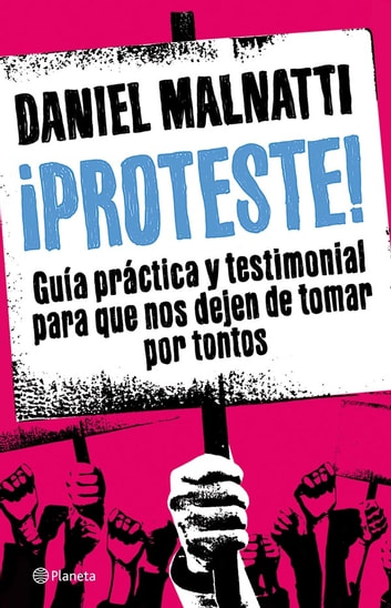 ¡Proteste! ebook by Daniel Malnatti