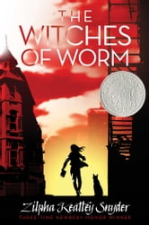 The Witches of Worm ebook by Zilpha Keatley Snyder
