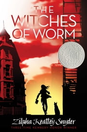 The Witches of Worm ebook by Zilpha Keatley Snyder,Alton Raible