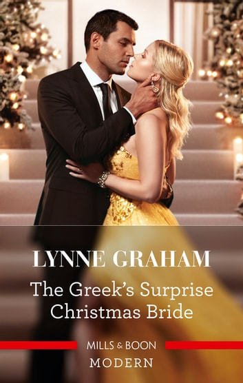 The Greek's Surprise Christmas Bride ebook by Lynne Graham