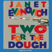 Two for the Dough audiobook by Janet Evanovich