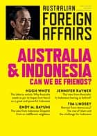 AFA3 Australia and Indonesia - Can we be friends? ebook by Jonathan Pearlman