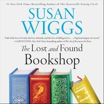 The Lost and Found Bookshop - A Novel audiolibro by Susan Wiggs, Emily Rankin