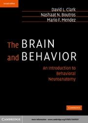 The Brain and Behavior ebook by Clark, David