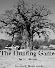The Hunting Game ebook by Kevin Thomas