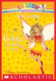 Weather Fairies #4: Goldie the Sunshine Fairy - A Rainbow Magic Book ebook by Daisy Meadows,Georgie Ripper
