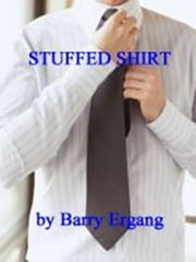 Stuffed Shirt ebook by Barry Ergang