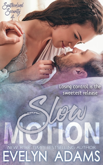 Slow Motion ebook by Evelyn Adams