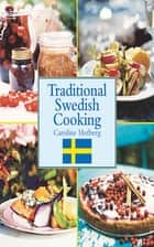 Traditional Swedish Cooking ebook by Caroline Hofberg